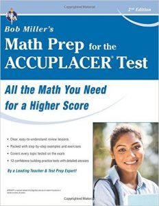 ACCUPLACER Test Bob Millers Math Prep