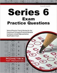 Series 6 Exam Practice Questions Series 6 Practice Tests & Review