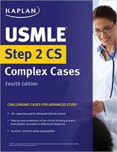 Kaplan USMLE Step 2 CS Complex Cases