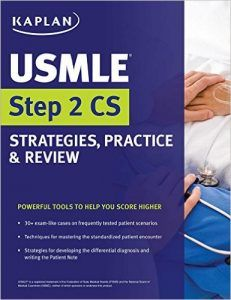 Kaplan USMLE Step 2 CS Strategies, Practice & Review