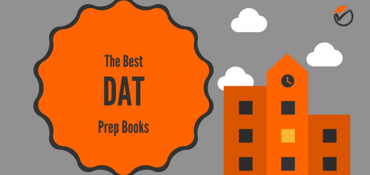 Best DAT Prep Books 2019: Quick Review & Comparison