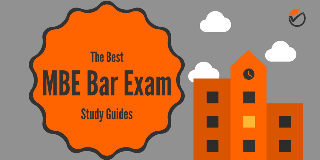 The Best MBE Bar Exam Study Guides