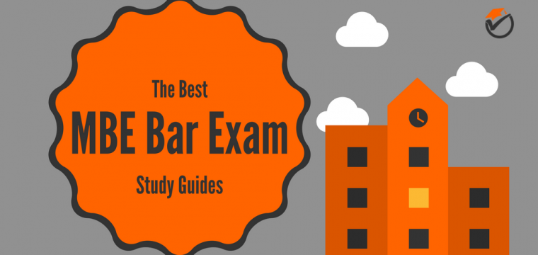 Best MBE Bar Exam Study Guides 2017: Quick Review & Comparison
