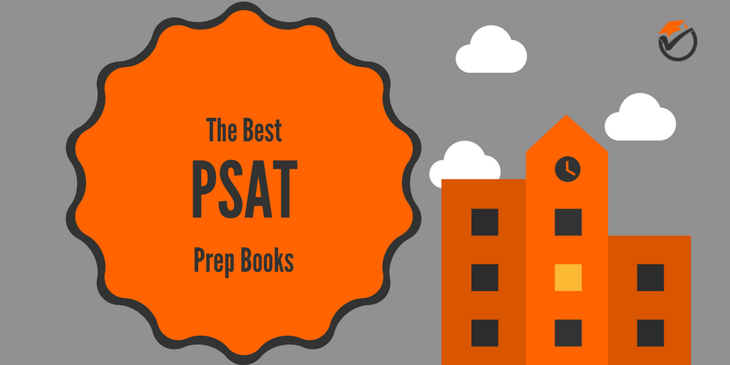 The Best PSAT Prep Books