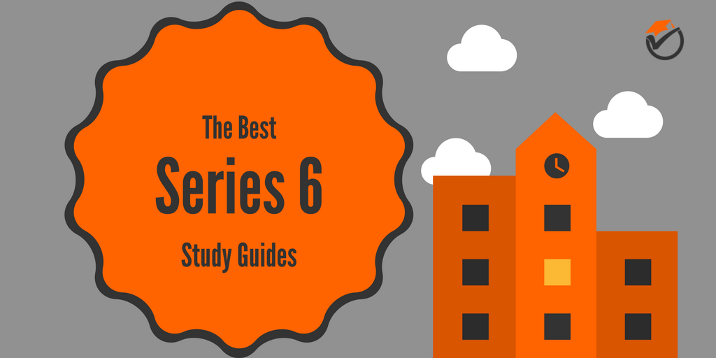 The Best Series 6 Study Guides