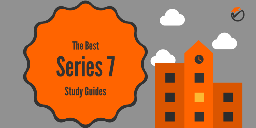 The Best Series 7 Study Guides