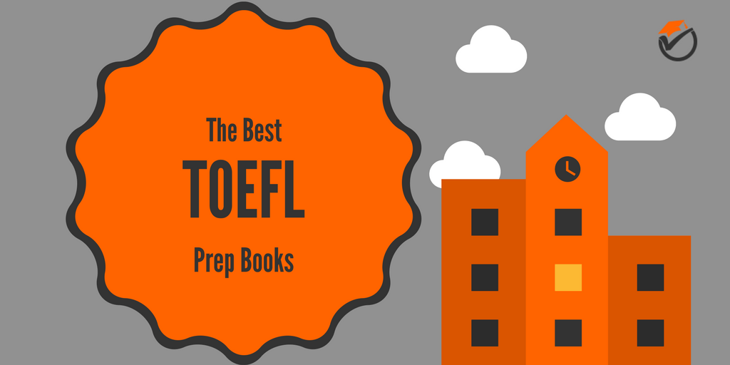 The Best TOEFL Prep Books