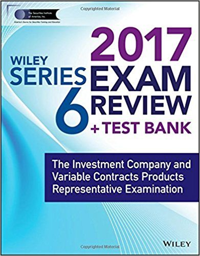 Wiley Series 6 Exam Review 2017
