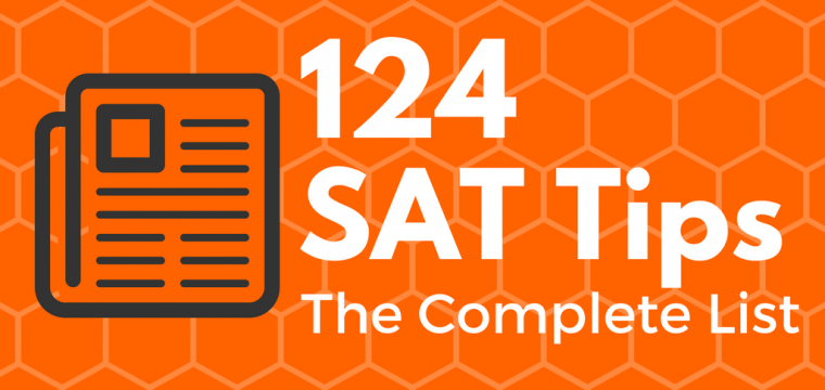 124 SAT Tips and Test Taking Strategies: The Complete List (UPDATED!)