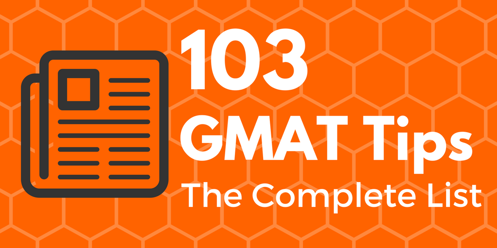 gmat tips and test taking strategies the complete list