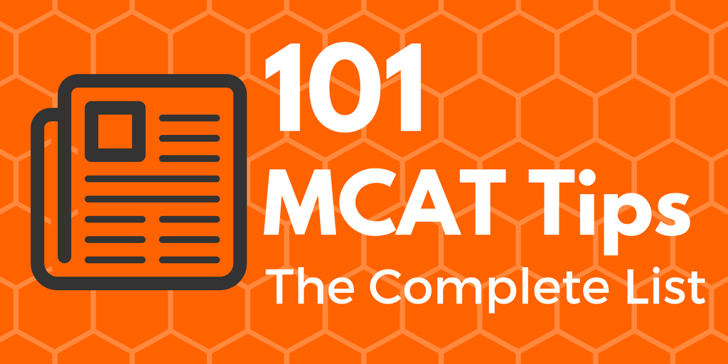 101 MCAT Tips and Must-Know Topics: The Complete List