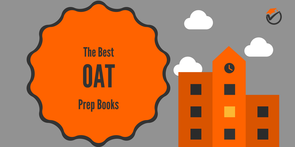 The Best OAT Prep Books