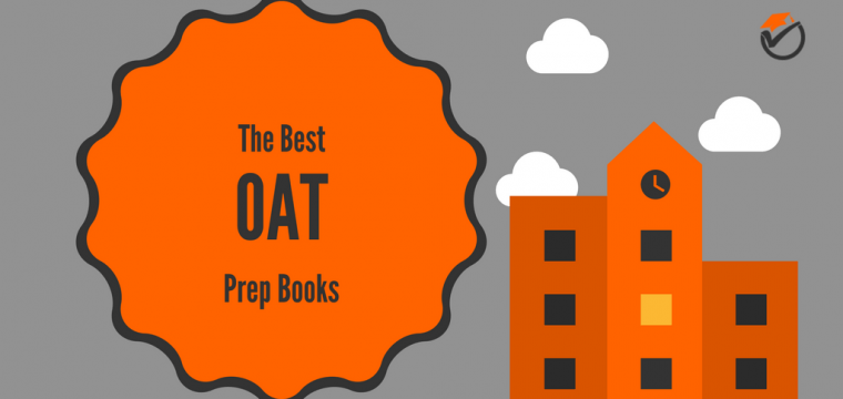 Best OAT Prep Books 2018: Quick Review & Comparison