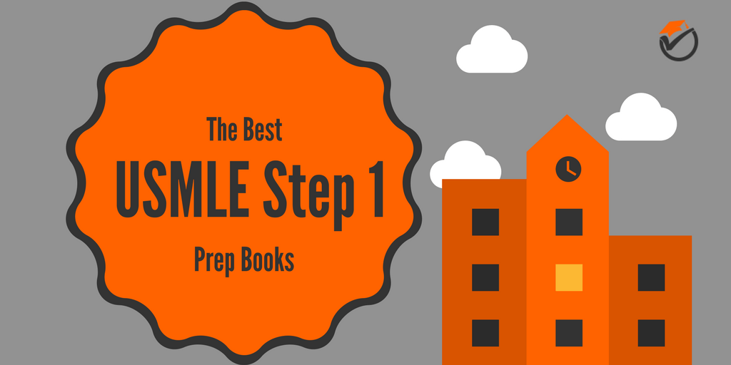 Best USMLE Step 1 Prep Books