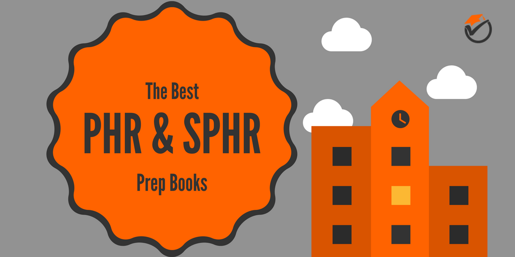 The Best PHR & SPHR Prep Books