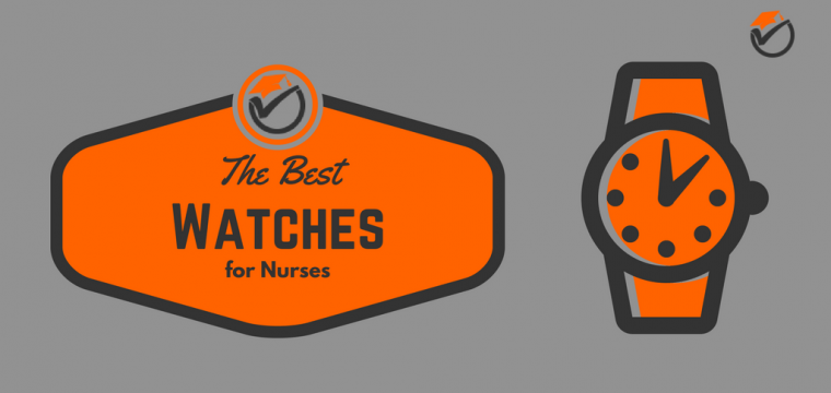 Best Watches for Nurses 2018: Quick Review & Comparison