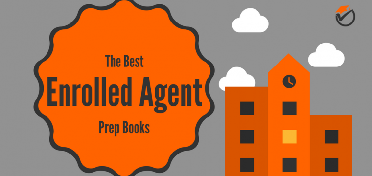 Best Enrolled Agent Prep Books 2018: Quick Review & Comparison